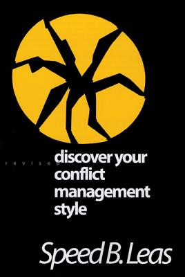 Discover Your Conflict Management Style - Leas, Speed B