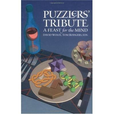 Puzzlers' Tribute: A Feast for the Mind - Rodgers, Tom (Editor), and Wolfe, David (Editor)