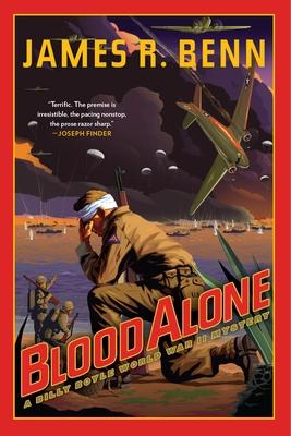 Blood Alone: A Billy Boyle World War II Mystery - Benn, James R