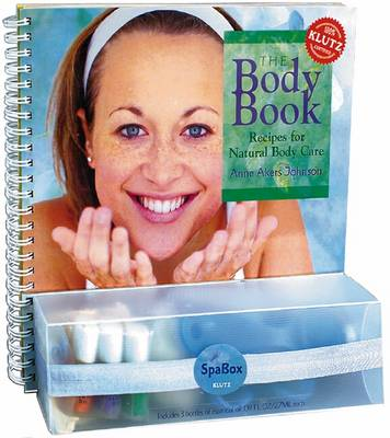 The Body Book: Recipes for Natural Body Care - Johnson, Anne Akers