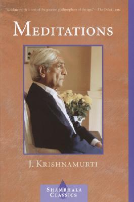 Meditations - Krishnamurti, Jiddu