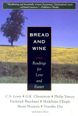 Bread and Wine: Readings for Lent and Easter - Orbis Books (Creator)