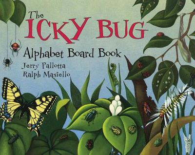The Icky Bug Alphabet Board Book - Pallotta, Jerry, and Masiello, Ralph (Illustrator)