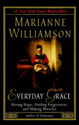 Everyday Grace - Williamson, Marianne