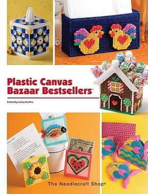 Plastic Canvas Bazaar Bestsellers - Fosnaugh, Lisa (Editor), and Reeves, Sue (Editor)