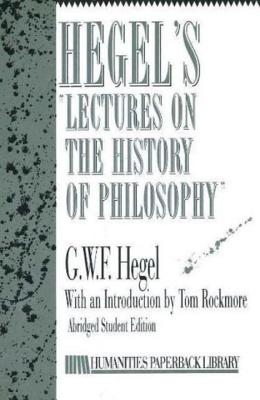 Hegel's Lectures on the History of Philosophy - Hegel, G. W. F.