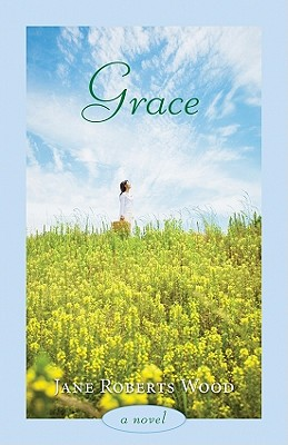 Grace - Wood, Jane Roberts