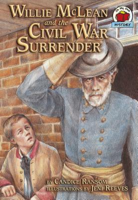 Willie McLean and the Civil War Surrender - Ransom, Candice F