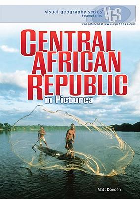Central African Republic in Pictures - Doeden, Matt