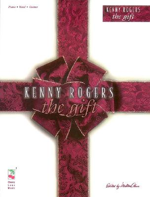 Kenny Rogers: The Gift - Rogers, Kenny