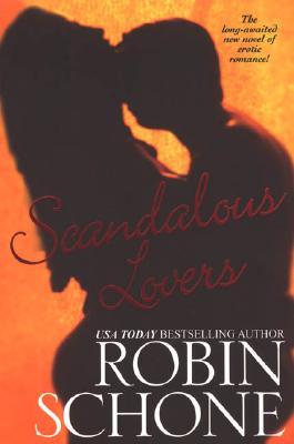 Scandalous Lovers - Schone, Robin
