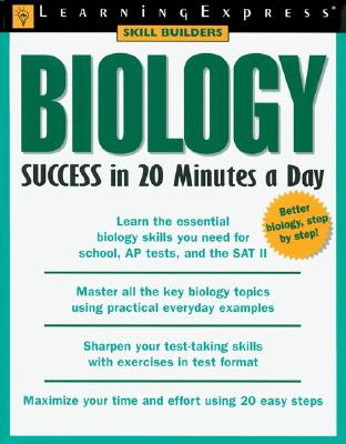 Biology Success in 20 Minutes a Day - Kalk, Mark, and Learning Express LLC (Compiled by)