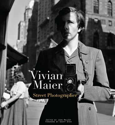 Vivian Maier: Street Photographer - Maier, Vivian, and Maloof, John (Editor), and Sekula, Allan (Contributions by)