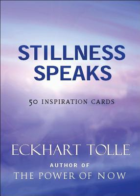 Stillness Speaks Inspiration Deck: 50 Inspiration Cards - Tolle, Eckhart