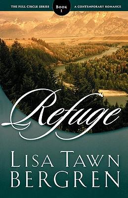 Refuge - Bergren, Lisa Tawn