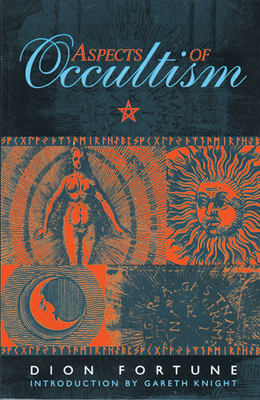 Aspects of Occultism - Fortune, Dion