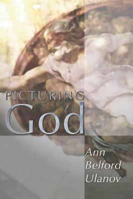 Picturing God - Ulanov, Ann Belford