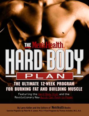Men's Health Hard Body Plan - Men's Health, and Keller, Larry (Editor)