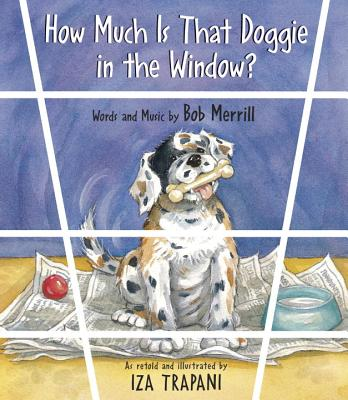 How Much Is That Doggie in the Window? -