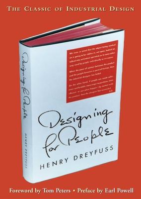 Designing for People - Dreyfuss, Henry S