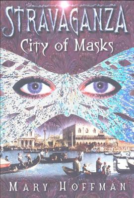City of Masks - Hoffman, Mary