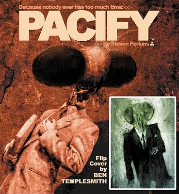 Pacify Pacify - Larsen, Erik (Illustrator), and Perkins, Steven (Illustrator)