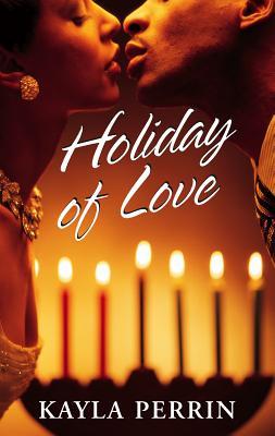 Holiday of Love - Perrin, Kayla