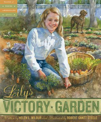 Lilys Victory Garden - Wilbur, Helen, and A12