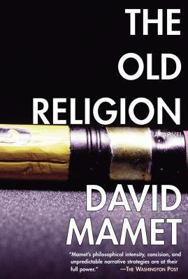 The Old Religion - Mamet, David, Professor
