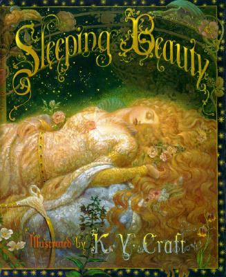 Sleeping Beauty - Craft, Mahlon F (Retold by), and Craft, And KY, and Chronicle Books