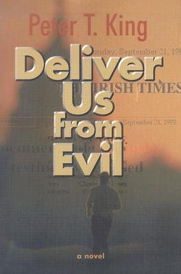 Deliver Us from Evil - King, Peter T