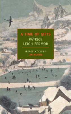 A Time of Gifts - Fermor, Patrick Leigh, and Morris, Jan, Professor (Introduction by)