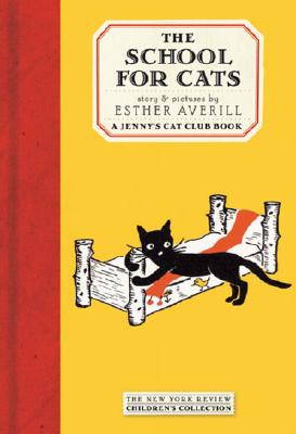 The School for Cats: A Jenny's Cat Club Book -