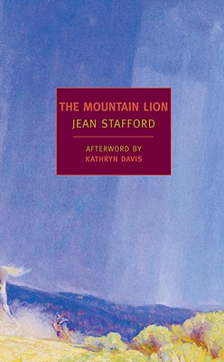 The Mountain Lion - Stafford, Jean, and Davis, Kathryn (Afterword by)