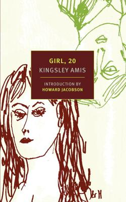 Girl, 20 - Amis, Kingsley, and Jacobson, Howard (Introduction by)