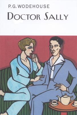 Doctor Sally - Wodehouse, P G