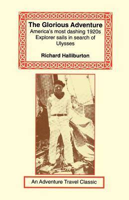 Glorious Adventure - Halliburton, Richard