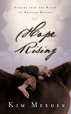 Hope Rising - Meeder, Kim