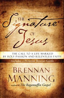 The Signature of Jesus - Manning, Brennan