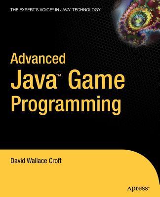 Advanced Java Game Programming - Croft, David Wallace