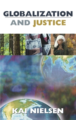 Globalization and Justice - Nielsen, Kai