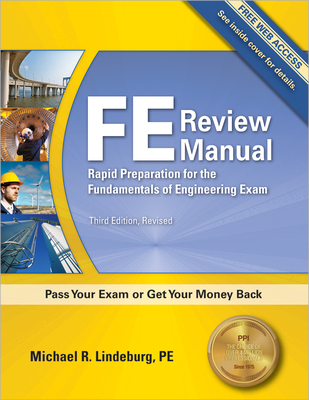 FE Review Manual: Rapid Preparation for the Fundamentals of Engineering Exam -