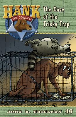 The Case of the Tricky Trap - Erickson, John R
