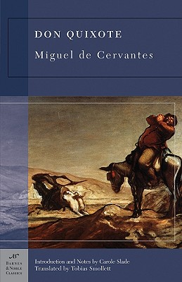 Don Quixote - de Cervantes Saavedra, Miguel, and Smollett, Tobias George (Translated by), and Slade, Carole (Introduction by)