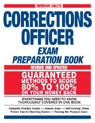 Norman Hall's Corrections Officer Exam Preparation Book - Hall, Norman