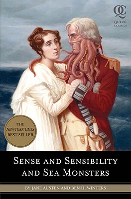 Sense and Sensibility and Sea Monsters - Winters, Ben H, and Austen, Jane