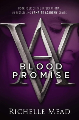 Blood Promise - Mead, Richelle