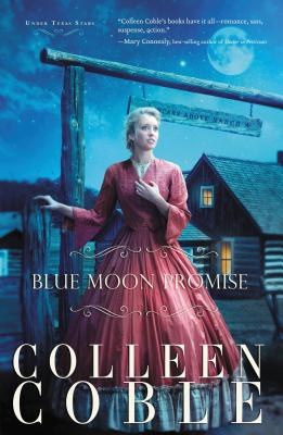 Blue Moon Promise - Coble, Colleen