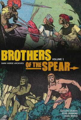 Brothers of the Spear Archives Volume 1 -