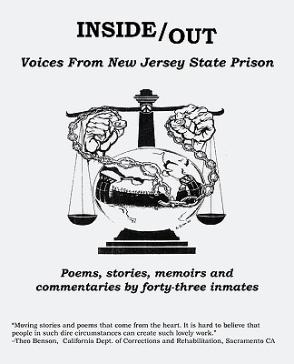 Inside Out: Voices from New Jersey State Prison - 43 Inmates, Inmates, and Wagenheim, Kal (Editor)